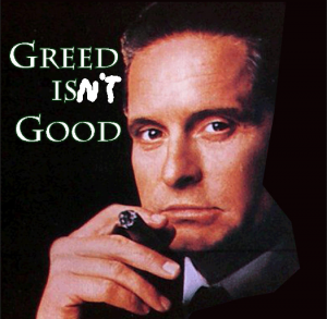 greed isn't good