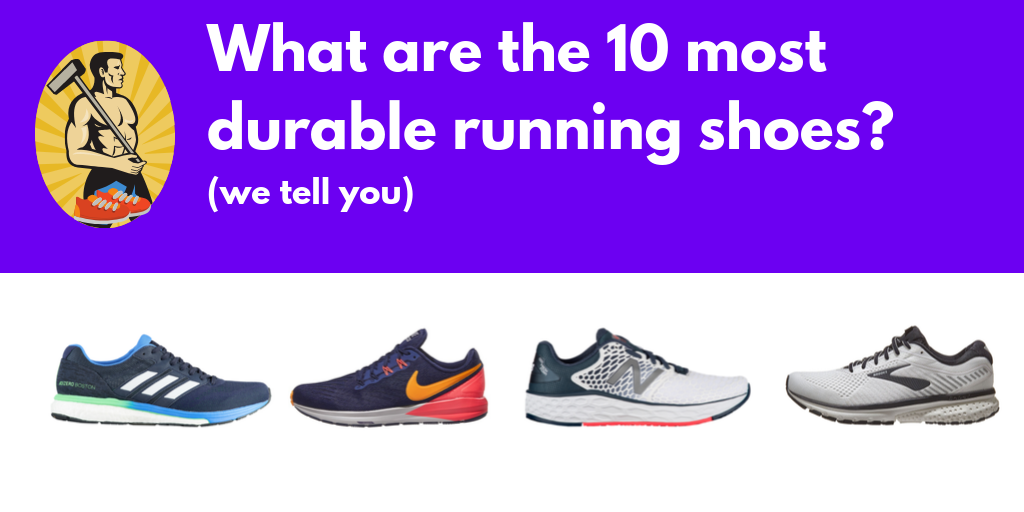 The 10 Most Durable Running Shoes